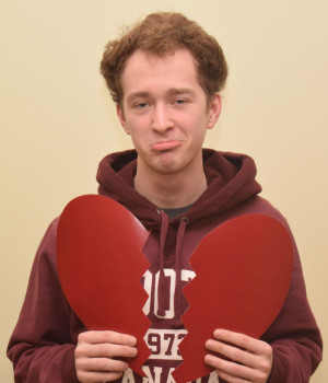 """The only thing I ever got for Valentine's Day was when I walked downstairs and saw something on the kitchen table . It was a present from my parents. It was chocolate and a card saying they loved me."" -David Trakalo, secon-year accounting student"