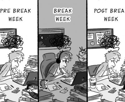 'Break Week' isn't really a break at all